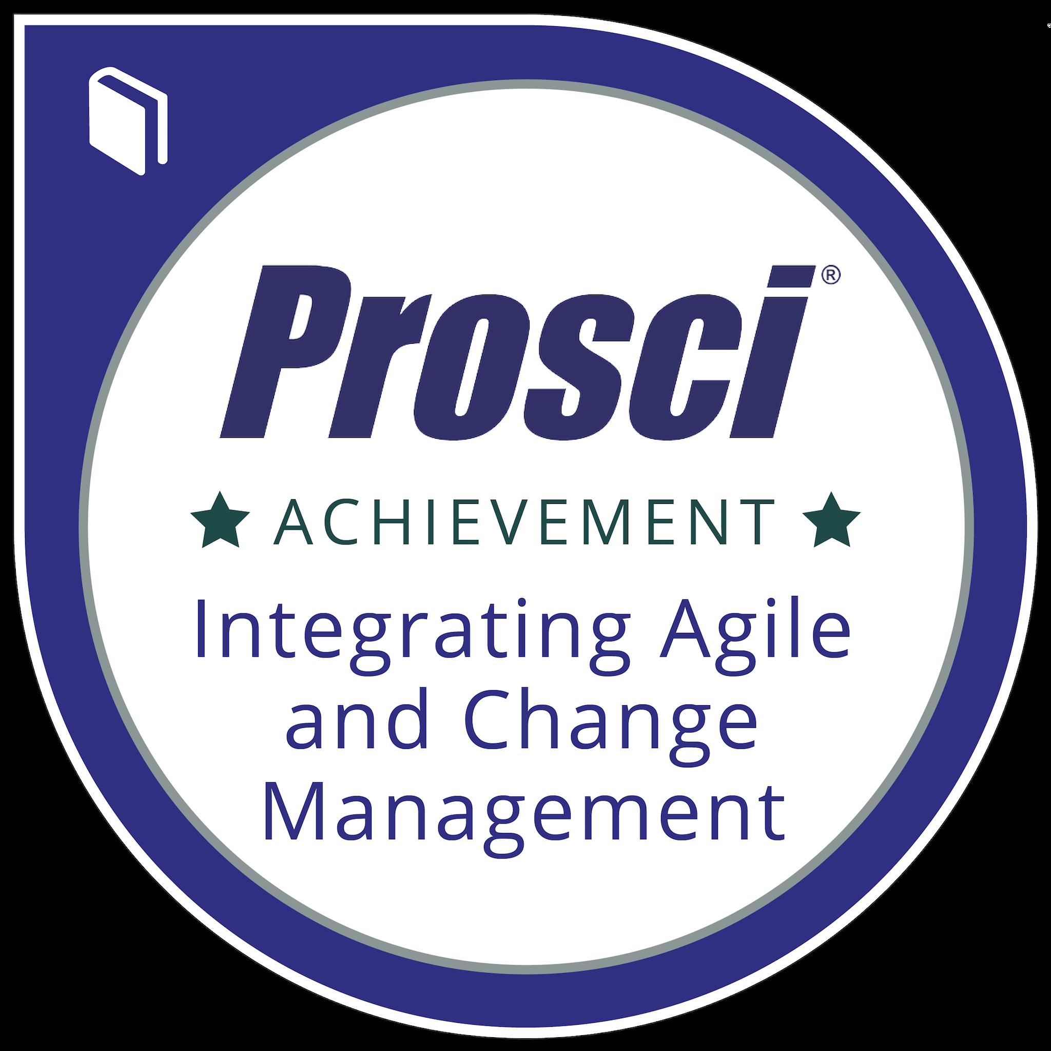 Prosci® Integrating Agile and Change Management
