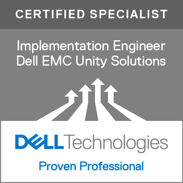 Specialist - Implementation Engineer, Dell EMC Unity Solutions Version 2.0