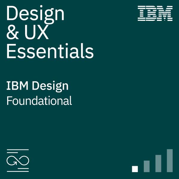 Design & User Experience (D&UX) Essentials