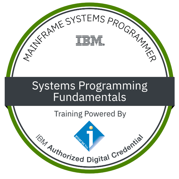 Interskill – Mainframe Systems Programmer – Systems Programming – Fundamentals