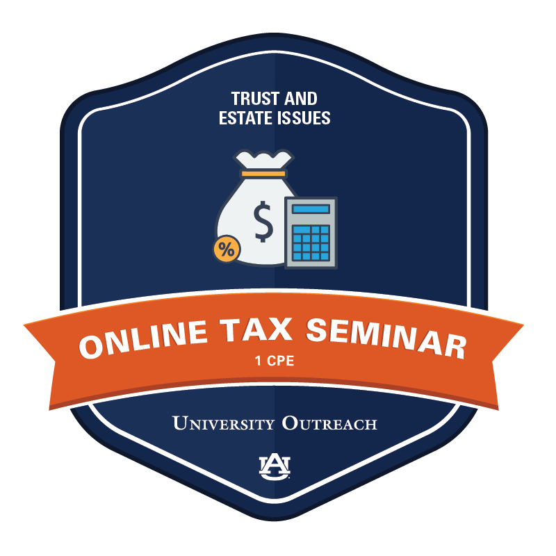 Online Tax Seminar: Trust and Estate Issues - 1 CPE