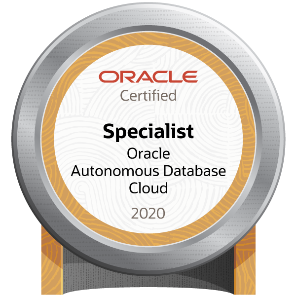 Oracle Autonomous Database Cloud 2020 Certified Specialist