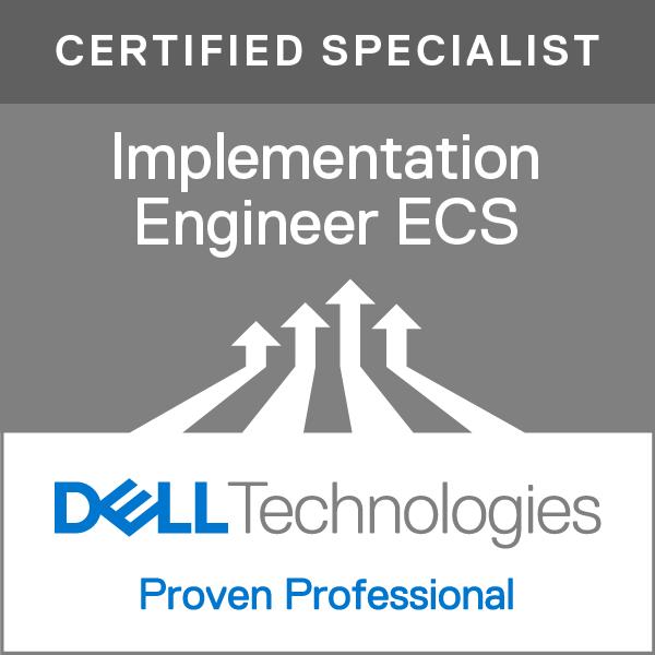 Specialist - Implementation Engineer, Elastic Cloud Storage (ECS) Version 1.0