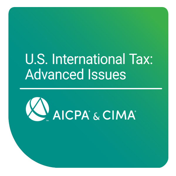 U.S. International Tax: Advanced Issues