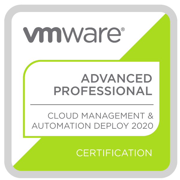 VMware Certified Advanced Professional - Cloud Management and Automation Deployment 2020)