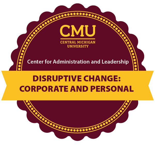 Disruptive Change: Corporate and Personal