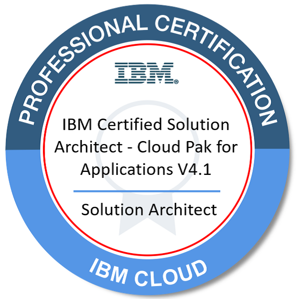 IBM Certified Solution Architect - Cloud Pak for Applications V4.1