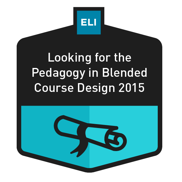 Looking for the Pedagogy in Blended Course Design 2015