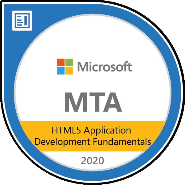 MTA: HTML5 Application Development Fundamentals - Certified 2020