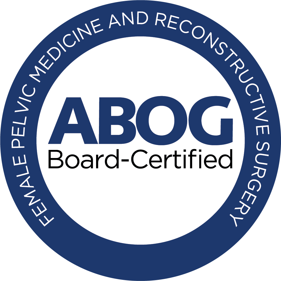 Board Certified Subspecialist in Female Pelvic Medicine & Reconstructive Surgery