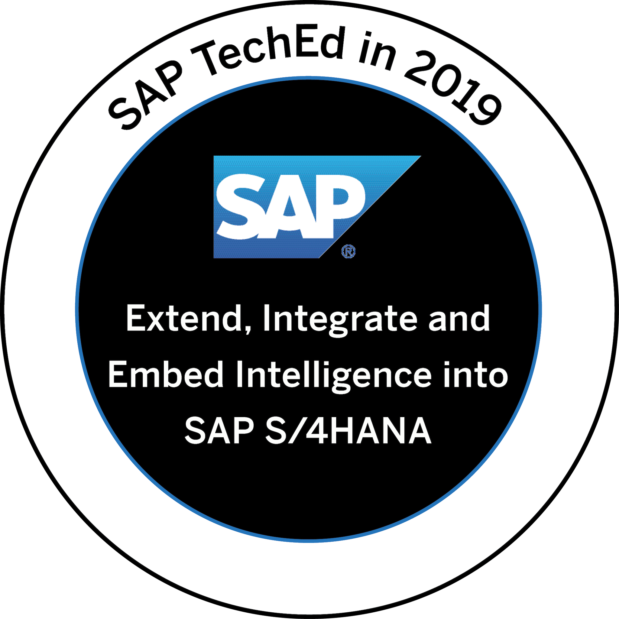 SAP TechEd 2019 - Extend - Integrate and Embed Intelligence into SAP S/4HANA