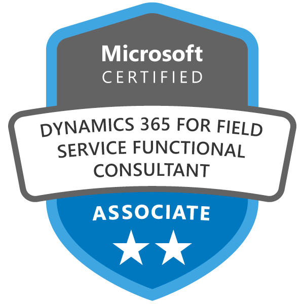Microsoft Certified: Dynamics 365 for Field Service Functional Consultant Associate