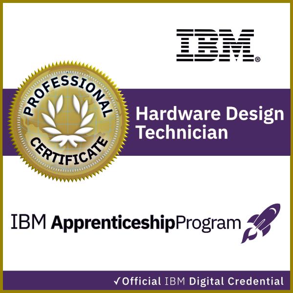 IBM Hardware Design Technician Apprenticeship Certificate