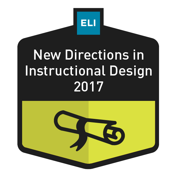 ELI Focus Session: New Directions in Instructional Design: Keeping Pace in a Time of Rapid Change