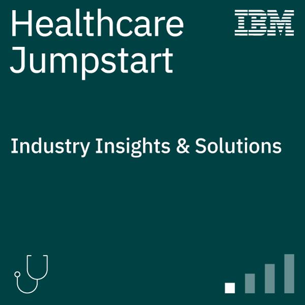 Healthcare Industry Jumpstart