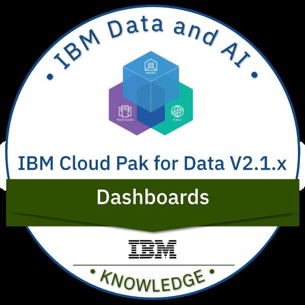 IBM Cloud Pak for Data V2.1.x Dashboards