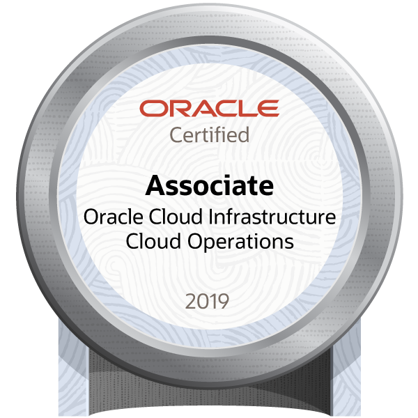 Oracle Cloud Infrastructure 2019 Cloud Operations Certified Associate