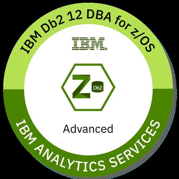 IBM Db2 for z/OS V12.1 Database Administrator - Advanced