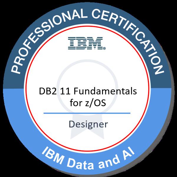 IBM Certified Database Associate - DB2 11 Fundamentals for z/OS
