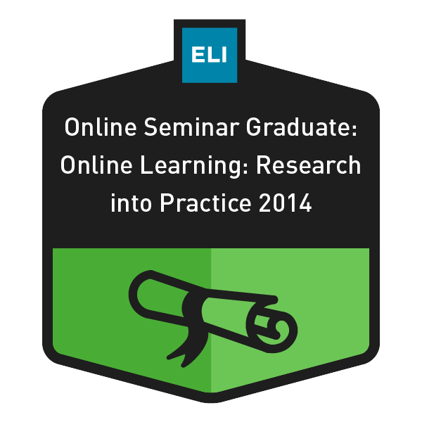 ELI Online Seminar Graduate: Online Learning: Research into Practice