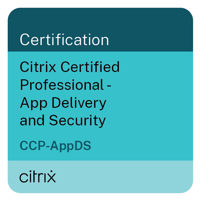 Citrix Certified Professional – App Delivery and Security (CCP-AppDS)