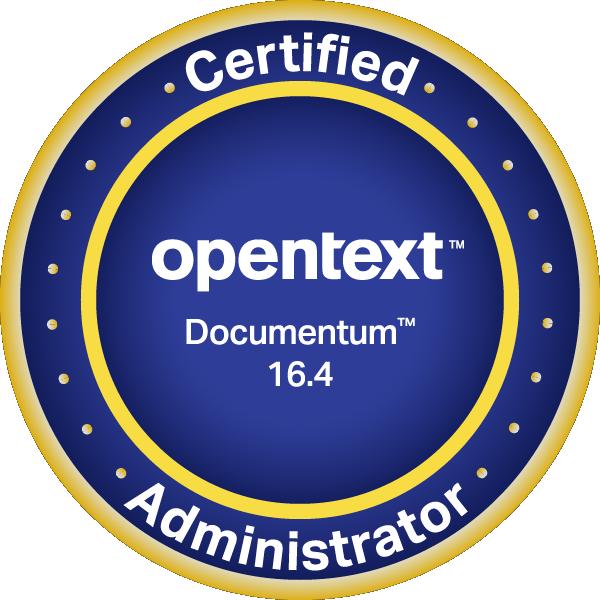 OpenText Certified Administrator - Documentum 16 EP6