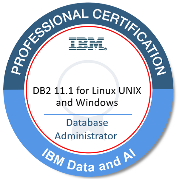 IBM Certified Database Administrator - DB2 11.1 for Linux UNIX and Windows