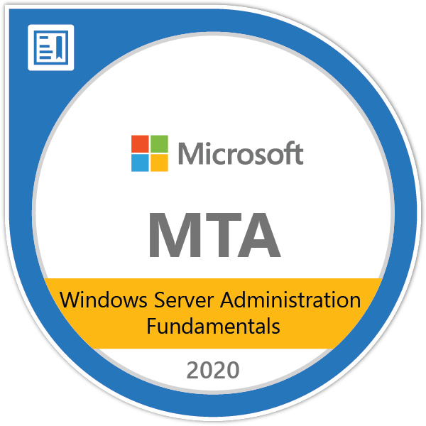 MTA: Windows Server Administration Fundamentals - Certified 2020