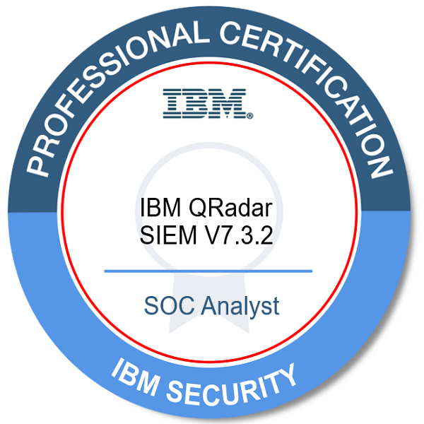Badges: IBM Certified SOC Analyst - IBM QRadar SIEM V7 3 2 - IBM