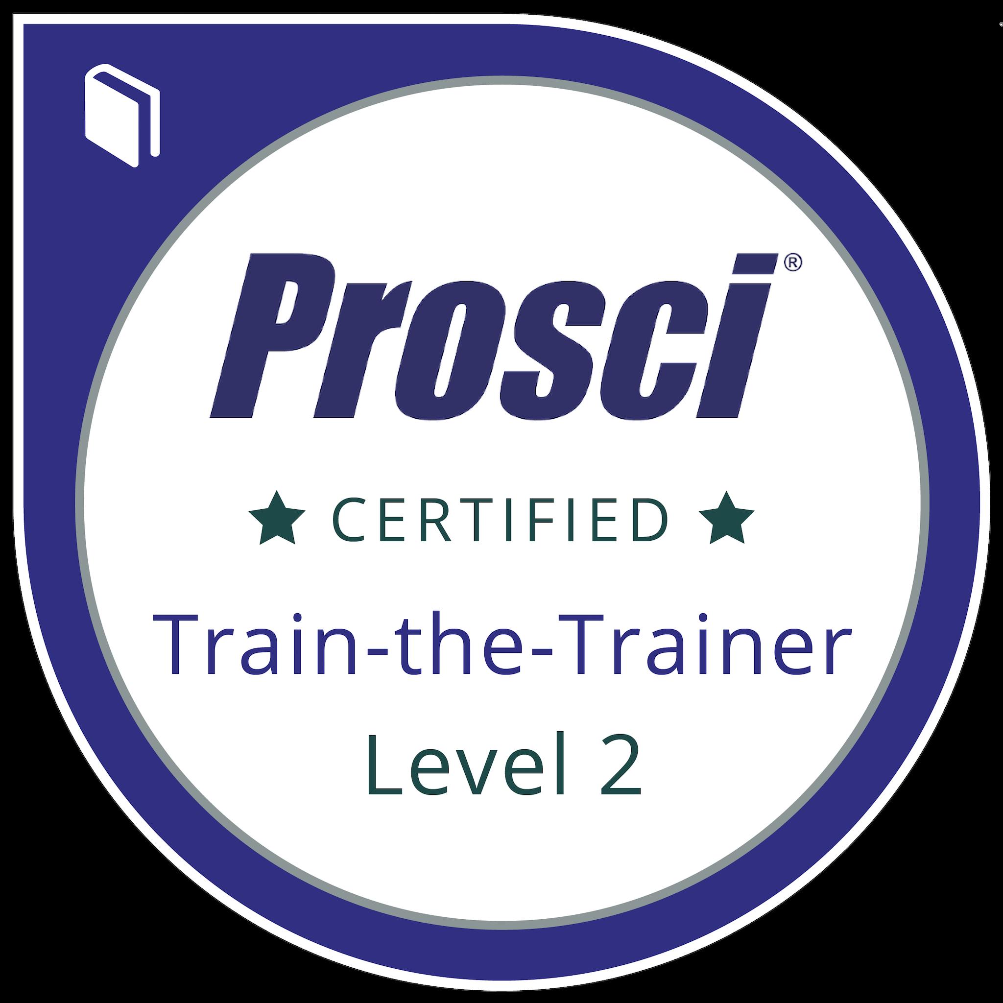Prosci® Train-the-Trainer Level 2