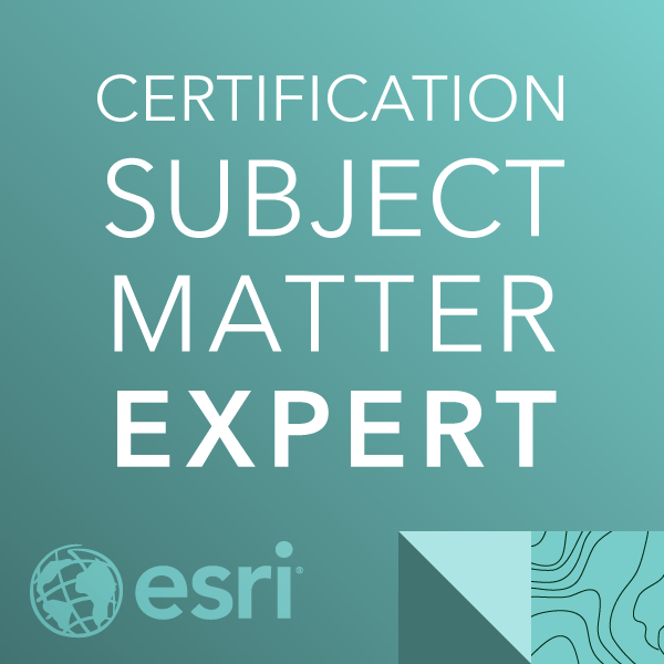 Esri Certification Subject Matter Expert