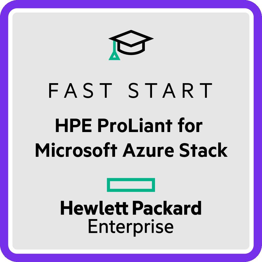 Fast Start - HPE ProLiant for Microsoft Azure Stack