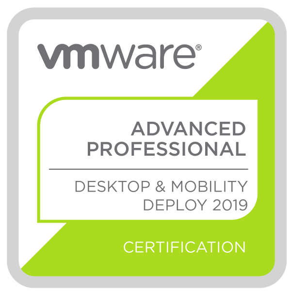 VMware Certified Advanced Professional - Desktop and Mobility Deployment 2019
