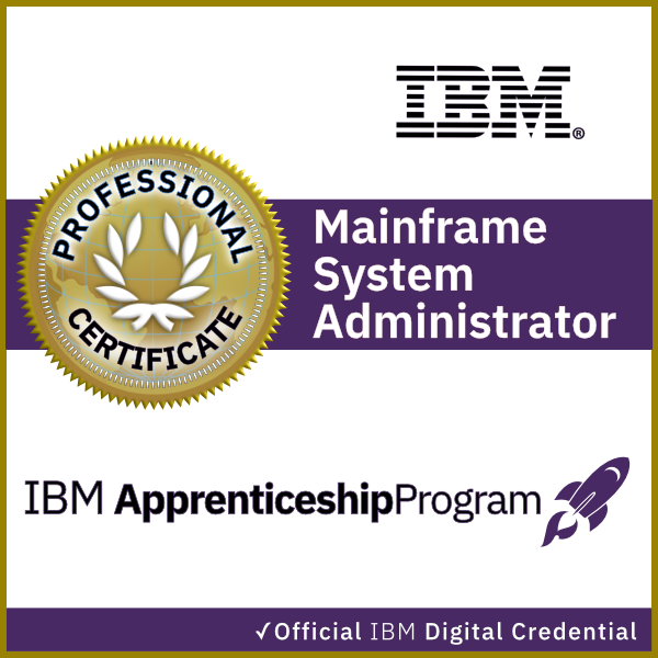 IBM Mainframe System Administrator Apprenticeship Certificate