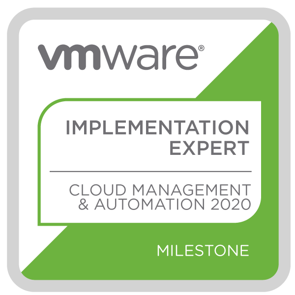 VMware Certified Implementation Expert - Cloud Management & Automation 2020