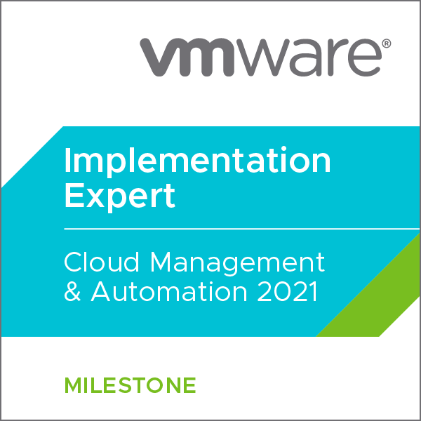 VMware Certified Implementation Expert - Cloud Management & Automation 2021