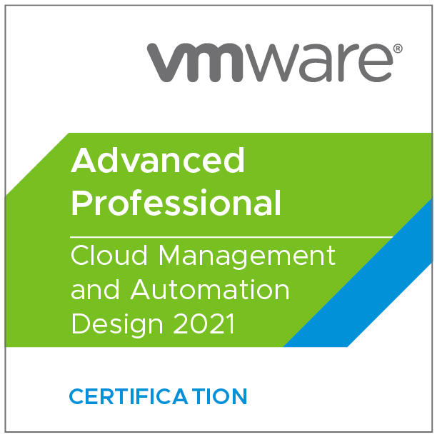 VMware Certified Advanced Professional - Cloud Management and Automation Design 2021