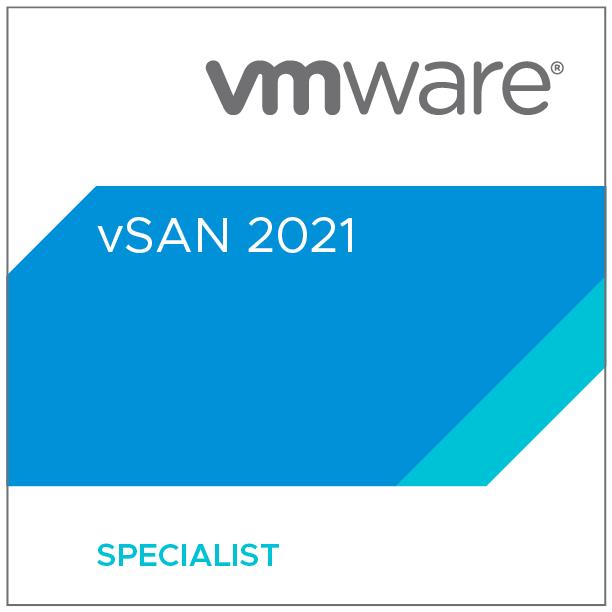 VMware Specialist - vSAN 2021