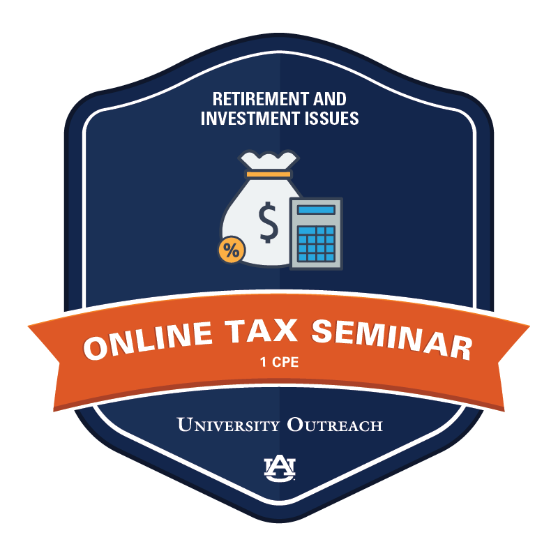 Online Tax Seminar: Retirement and Investment Issues - 1 CPE