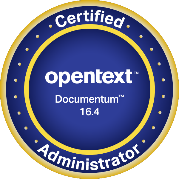 OpenText Certified Administrator - Documentum 16.4