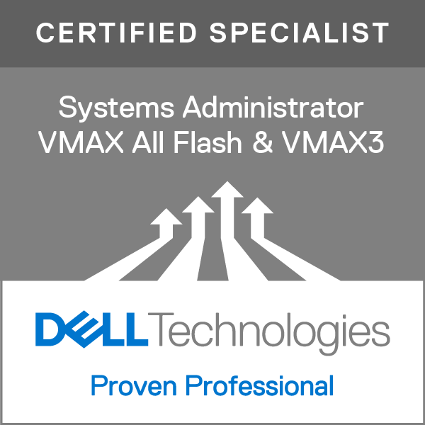 Specialist - Systems Administrator, VMAX All Flash and VMAX3 Solutions Version 2.0