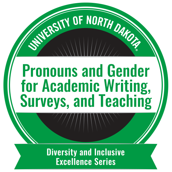 Pronouns and Gender for Academic Writing, Surveys, and Teaching