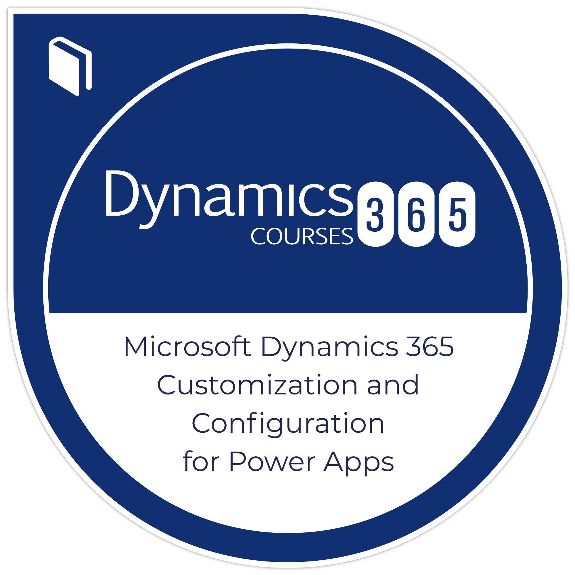 Microsoft Dynamics 365 Customization and Configuration for Power Apps