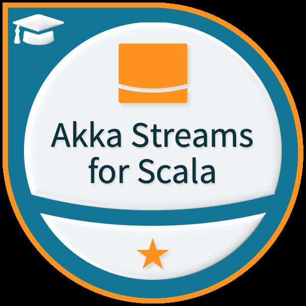 Lightbend Akka Streams for Scala Professional - Level 1
