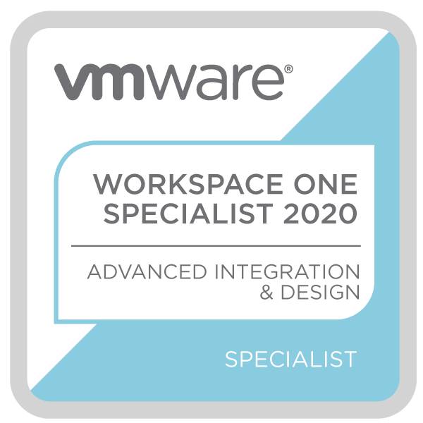 VMware Specialist - Workspace ONE Advanced Integration and Design 2020
