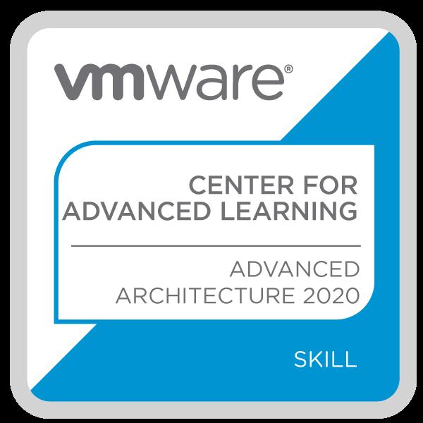 VMware Center for Advanced Learning Advanced Architecture 2020