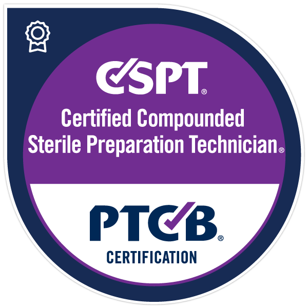 PTCB Certified Compounded Sterile Preparation Technician