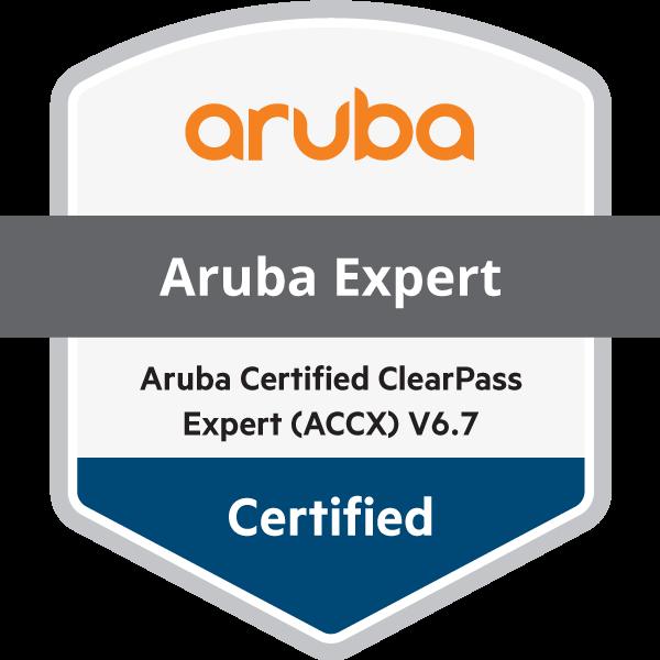 Aruba Certified ClearPass Expert (ACCX) V6.7