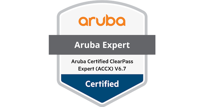 Aruba Certified ClearPass Expert (ACCX) V6 7 - Acclaim