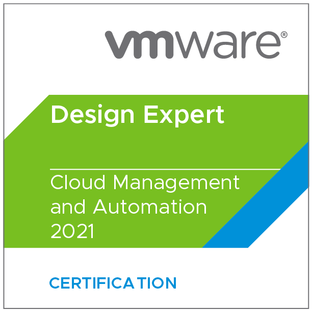 VMware Certified Design Expert - Cloud Management and Automation 2021